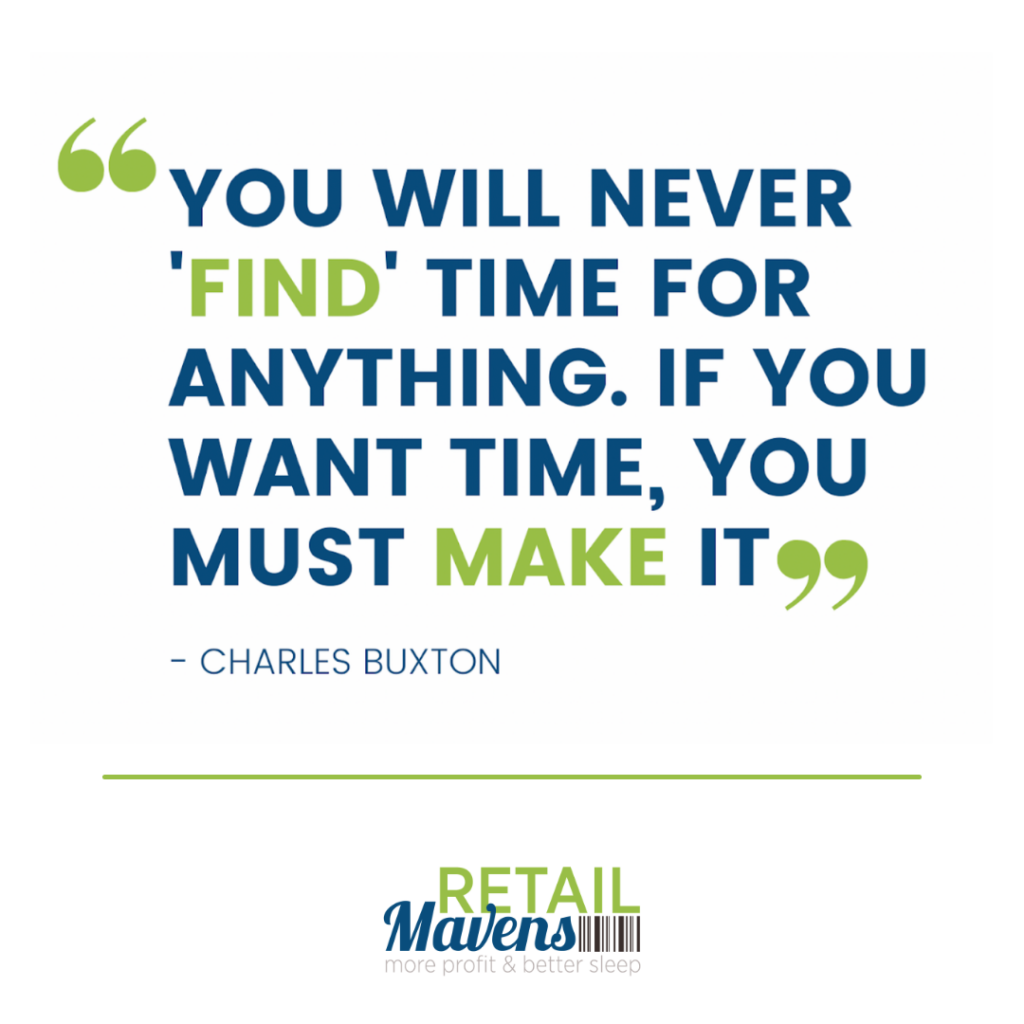 Create More Time For Your Business Make Time   RETAIL Mavens Small Business Retail Consulting   Chicago Online Support